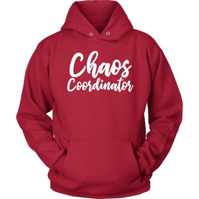 Chaos Coordinator - Unisex Pull-over Mom Hoodie - 12 Colors AVAILABLE Plus Size: S-5XL - MADE IN THE USA