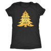 Tis the Season to be Jolly - Gold Christmas Tree Tee O-neck Women TriBlend T-shirt - 5 colors available PLUS Size S-2XL MADE IN THE USA