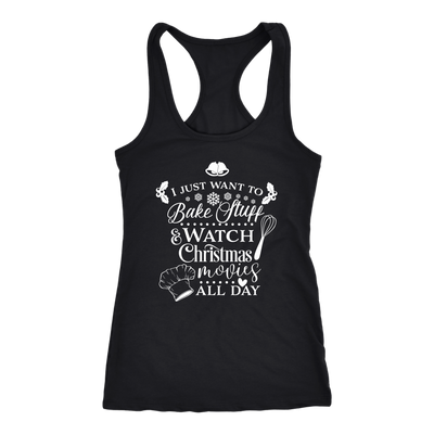 Bake Stuff & Watch Christmas Movies - Ladies Racerback Tank Top Women - 5 colors available - PLUS Size XS-2XL MADE IN THE USA