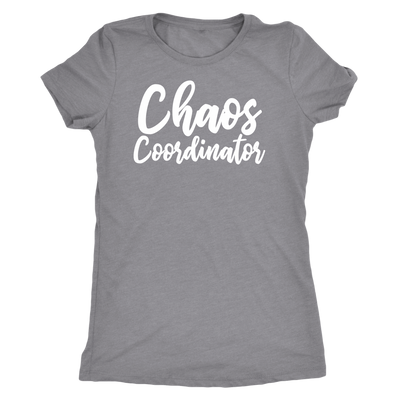 Chaos Coordinator - Mom Tee O-neck Women TriBlend T-shirt - 5 colors available PLUS Size S-2XL MADE IN THE USA