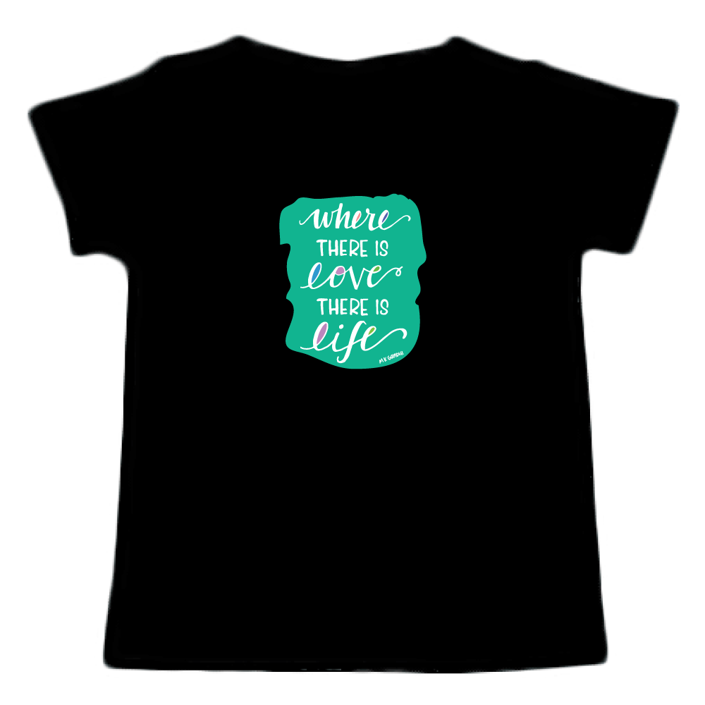 Where There Is Love There Is Life Tee - indieprojectstore