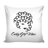 Curly Girl Vibes Pillow