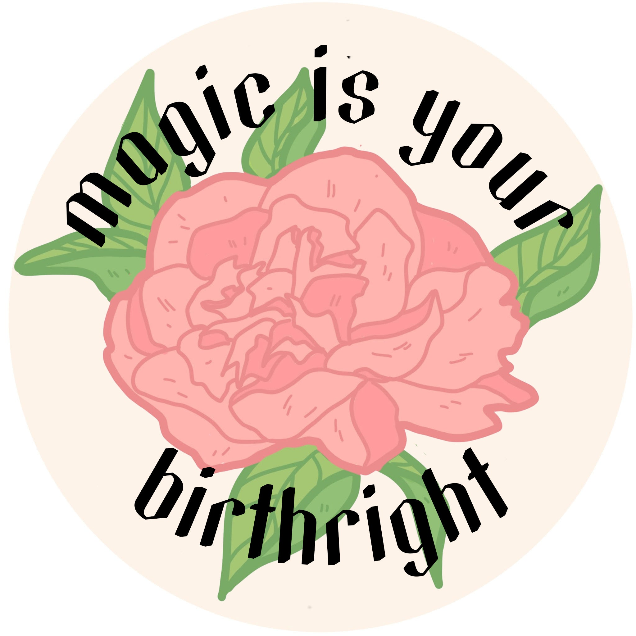 Magic is Your Birthright Sticker