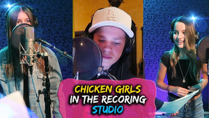 CHICKEN GIRLS IN THE RECORDING STUDIO!!