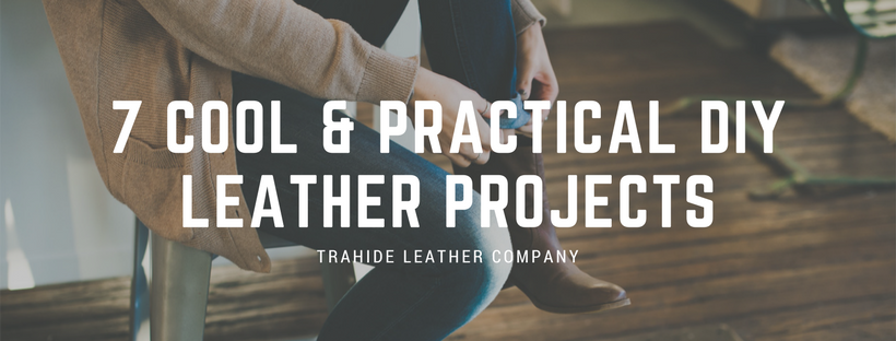 7 Cool & Practical DIY Leather Projects