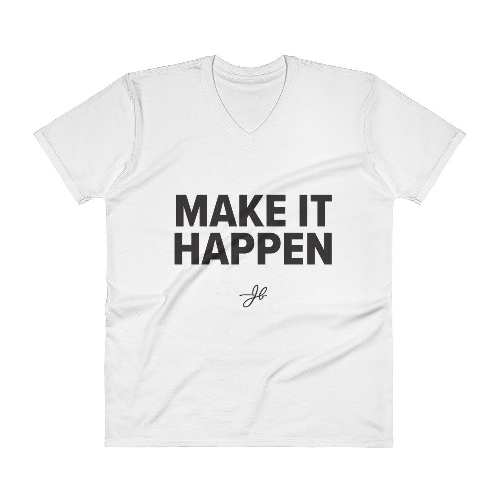 Make It Happen V-Neck with Dark Text