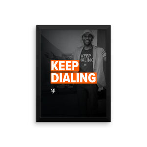 Framed Keep Dialing Poster