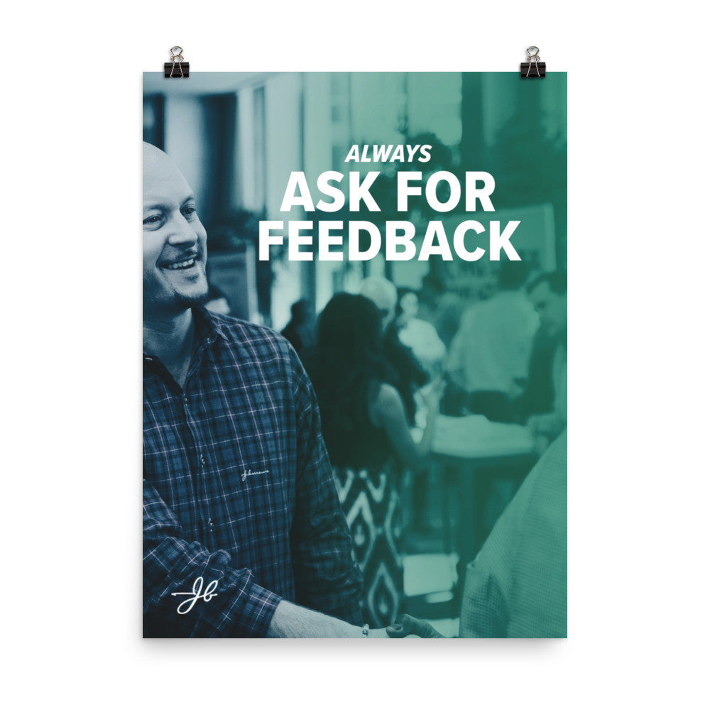 Always Ask for Feedback