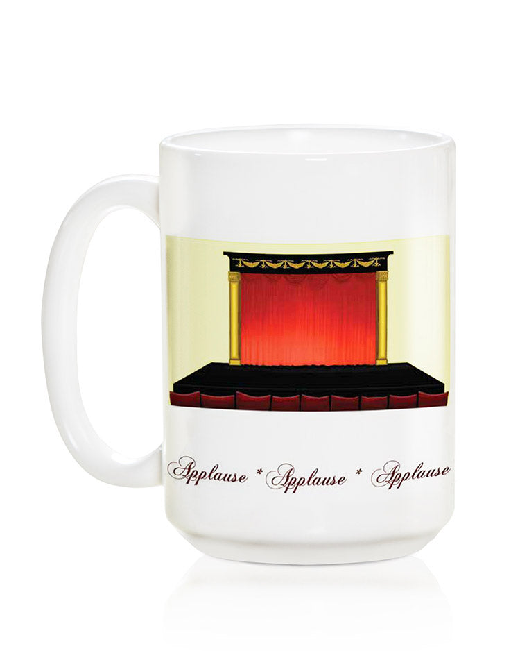 Applause, Applause, Applause Mug