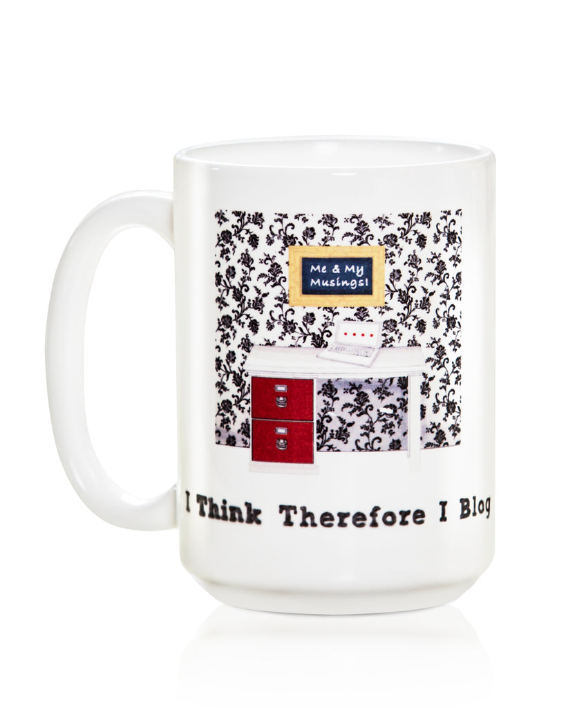 I Think Therefore I Blog Mug