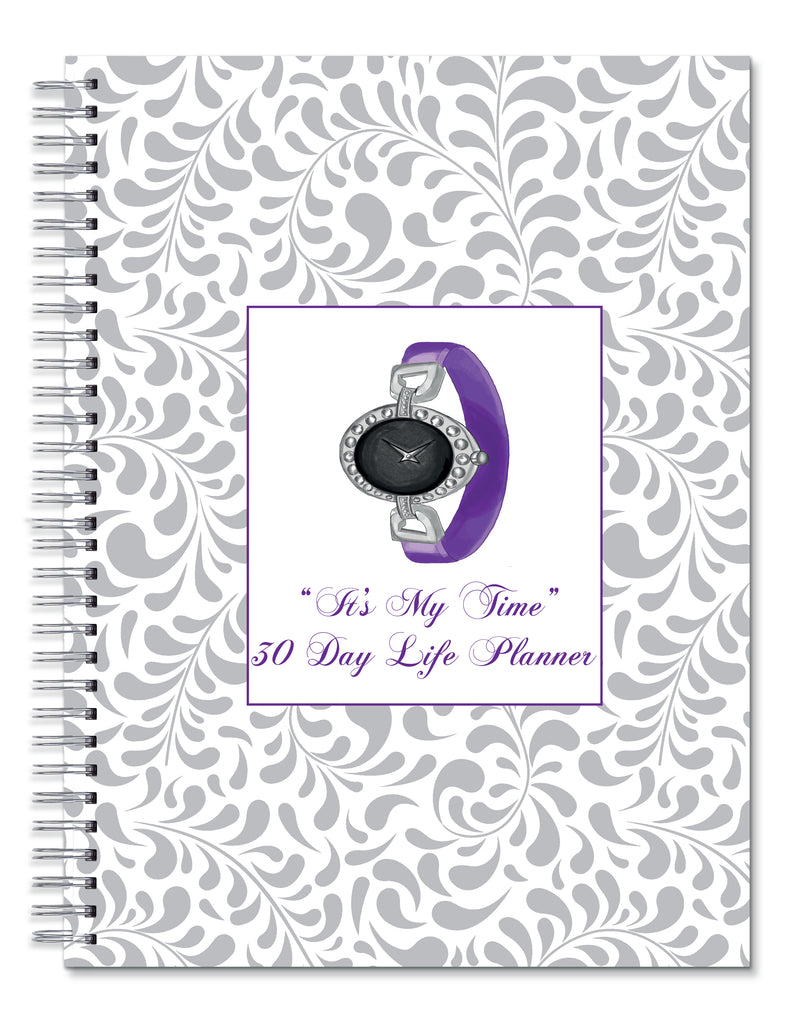 It's My Time 30 Day Life Planner