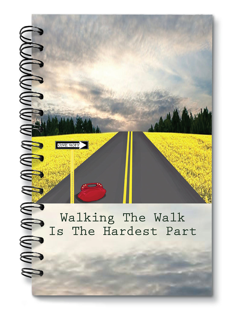 Walking The Walk Is The Hardest Part - The Journal