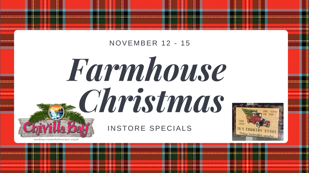 Farmhouse Christmas Event November 12th - 15th