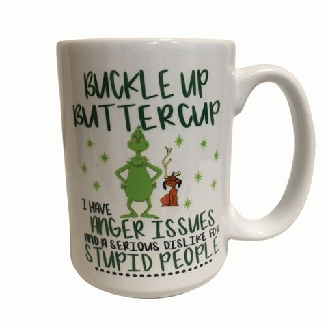Buckle Up Buttercup...serious dislike for Stupid People Ceramic Coffee Cup 15 oz