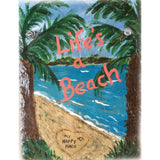 Life's A Beach My Happy Place Slate Painting 9 x 12 inches