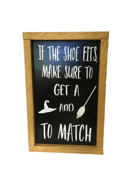 Rustic Halloween Sign - If the shoe fits make sure to get a hat and broom to match!