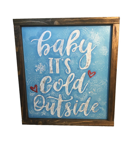 Baby It's Cold Outside Framed sign - Christmas Decor