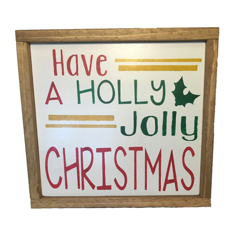Have a Holly Jolly Christmas framed sign - Christmas Decor - Rustic signs