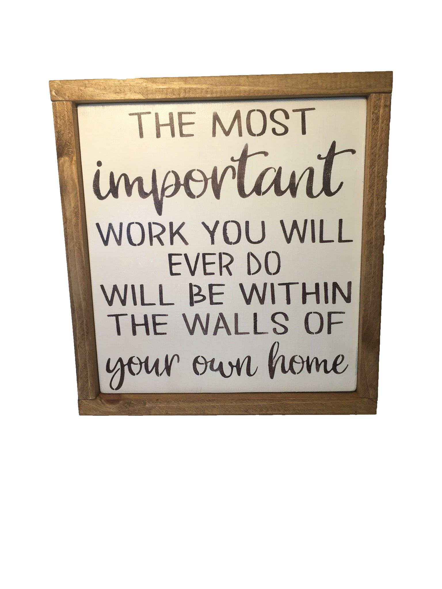 Rustic Inspirational Sign - Family - Children - Everyday Sign Decor