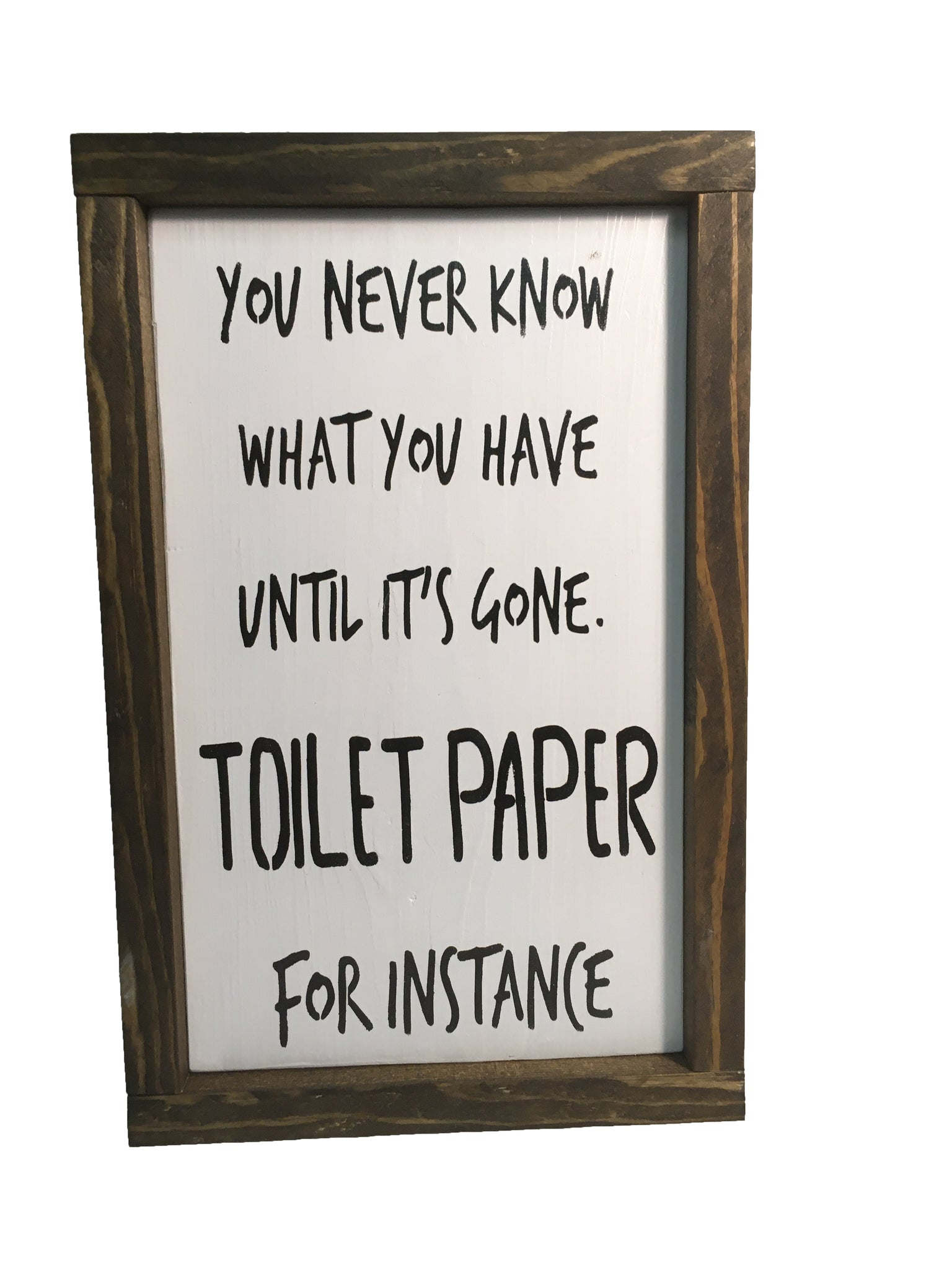 Funny Bathroom Sign - Use your Toilet paper wisely! - Everyday Decor