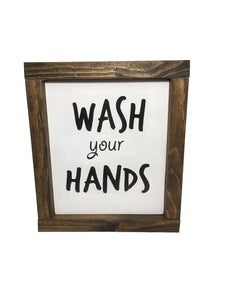 Wash your Hands! Bathroom Sign - Kitchen Sign - Everyday Decor