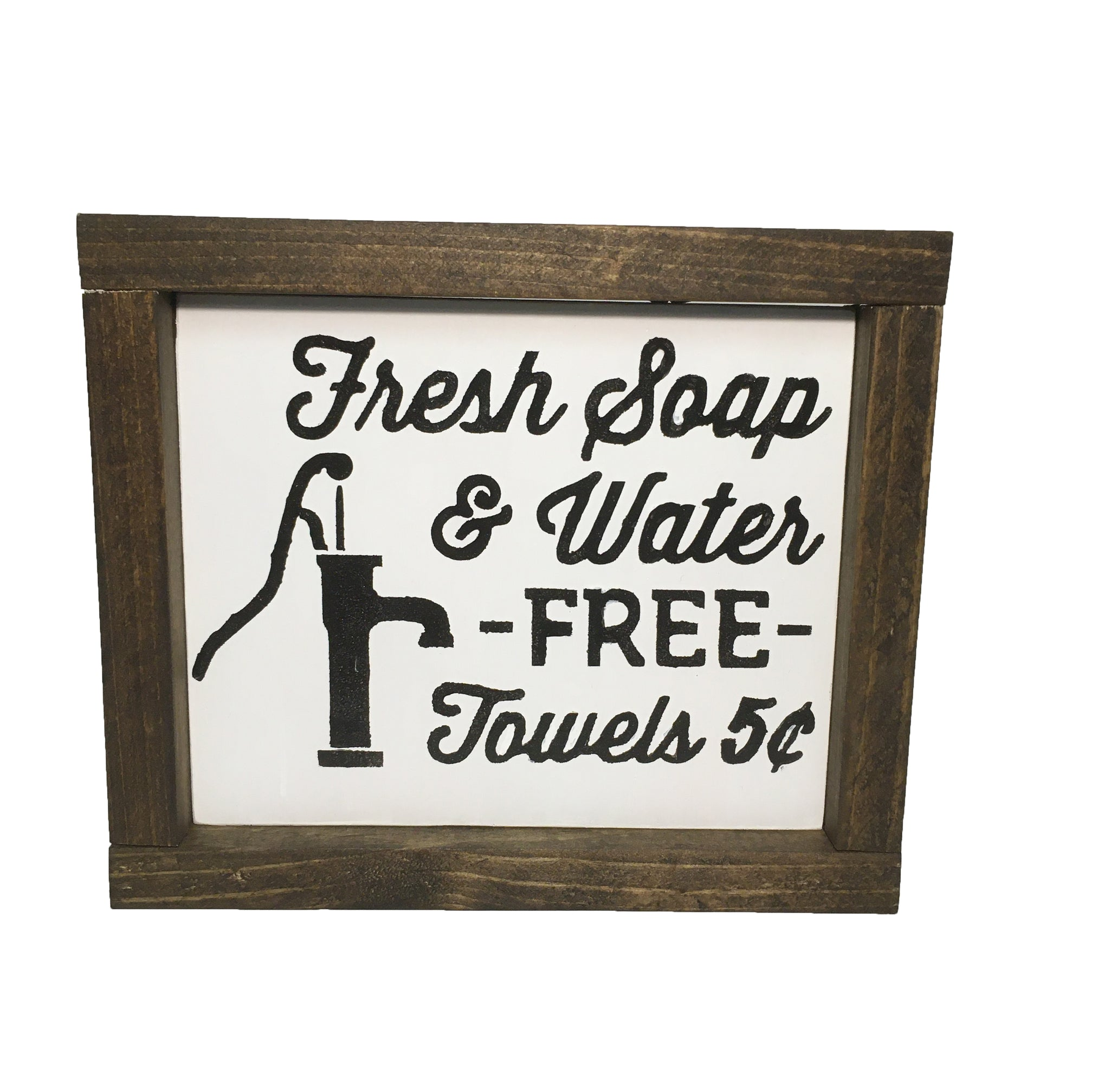 Fresh Soap & Water Wooden Sign - Old fashioned pump sign - Everyday Decor