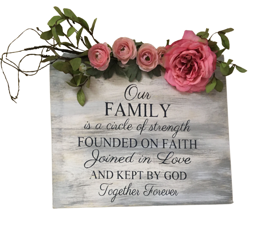 Our Family is a circle of strength founded on faith joined in love and kept by God Together Forever wedding decor rustic hand painted wood sign