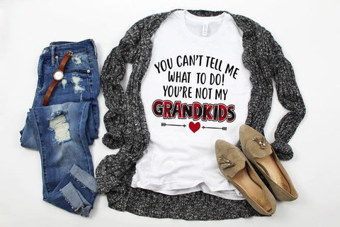 You can't tell me what to do...Grandkids Ladies Long Sleeve Vneck Sublimination 100% Polyester White Tshirt
