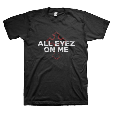 All Eyez On Me Tee