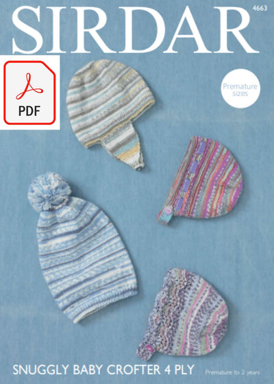 Sirdar 4663 Hat, Helmet and Bonnets in Snuggly Baby Crofter 4 ply (PDF) Knit in a Box
