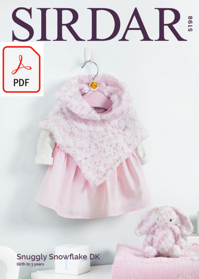 Sirdar 5198 Baby Girl's Hooded Poncho & Bunny Soft Toy in Snuggly Snowflake DK (PDF) Knit in a Box