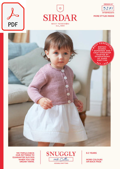 Sirdar 5271 Baby Girl's Long & Short Sleeved Cardigans in Snuggly 100% Cotton DK (PDF) Knit in a Box