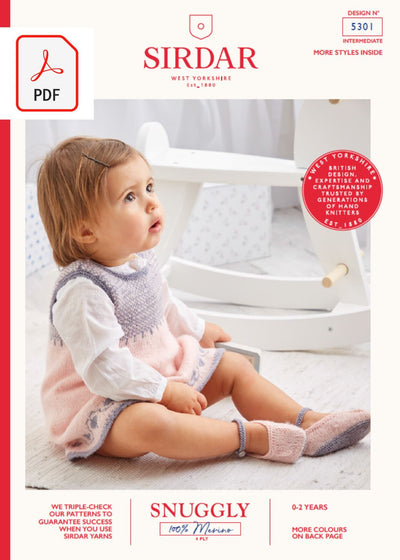 Sirdar 5301Baby Pinafore & Shoes in Snuggly 100% Merino 4 Ply (PDF) Knit in a Box