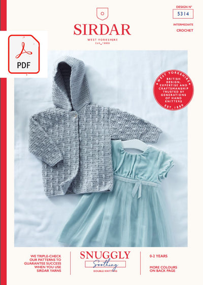 Sirdar 5314 Baby Crochet Hooded Cardigan in Sirdar Snuggly Soothing DK (PDF) Knit in a Box