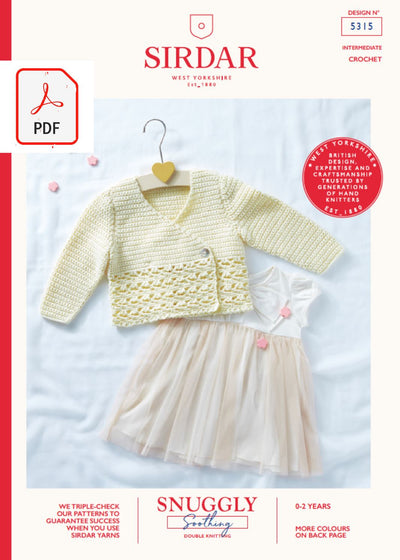 Sirdar 5315 Baby Crochet Cardigan in Sirdar Snuggly Soothing DK (PDF) Knit in a Box
