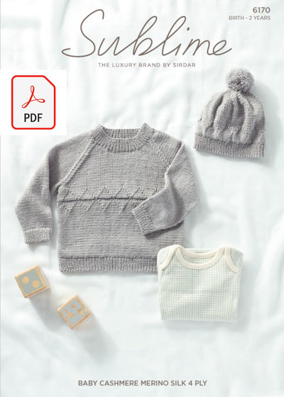 Sirdar 6170 Baby Sweater & Hat in Sublime Baby Cashmere Merino Silk 4 Ply (PDF) Knit in a Box