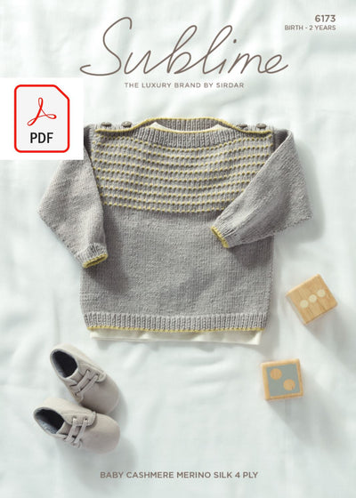 Sirdar 6173 Baby Sweater in Sublime Baby Cashmere Merino Silk 4 Ply (PDF) Knit in a Box