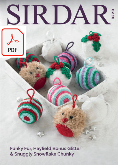 Sirdar 8220 Christmas Decorations in Snowflake Chunky, Hayfield Bonus Glitter DK and Sirdar Funky Fun (PDF) Knit in a Box