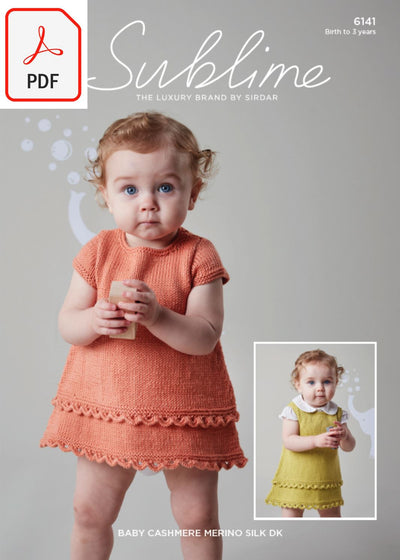 Sirdar Sublime 6141 Baby's Dress & Pinafore in Baby Cashmere Merino Silk DK (PDF) Knit in a Box