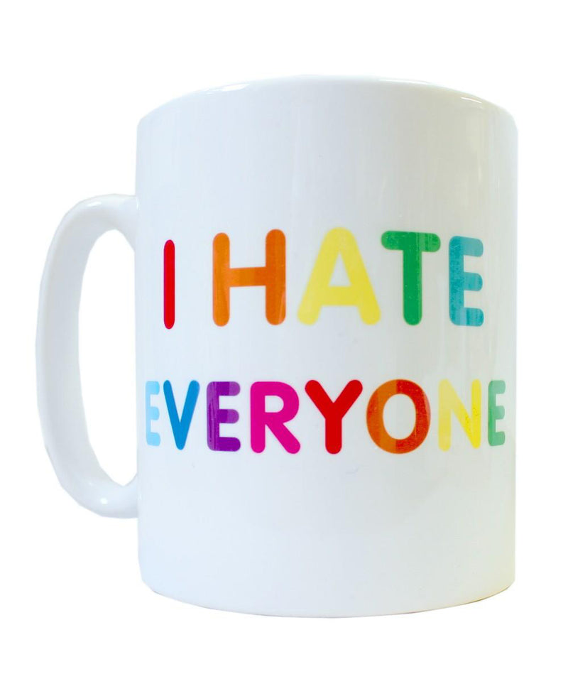 I Hate Everyone Ceramic Coffee Mug | Rebel Rebel Bruges