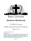 52 Bible Lessons: Bible Introduction for Children (B&W Student Workbook)