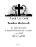 52 Bible Lesson: Bible Introduction for Children (B&W Teacher Workbook)