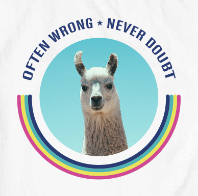Often Wrong - Never Doubt