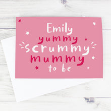 Load image into Gallery viewer, Personalised Yummy Scrummy Mummy To Be Card