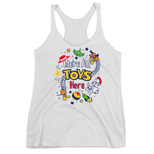 We're All Toys Here! - Ladies Racerback Tank