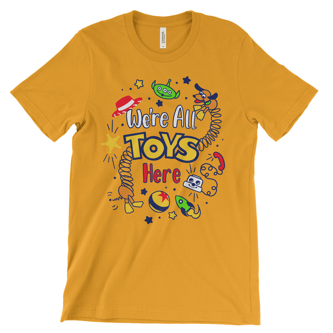 We're All Toys Here! - Toy Story - Unisex Tee - Gold