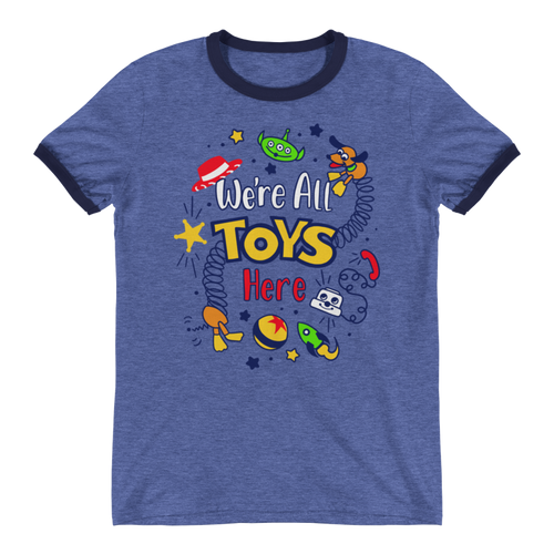 We're All Toys Here! - Toy Story - Ringer Unisex Tee