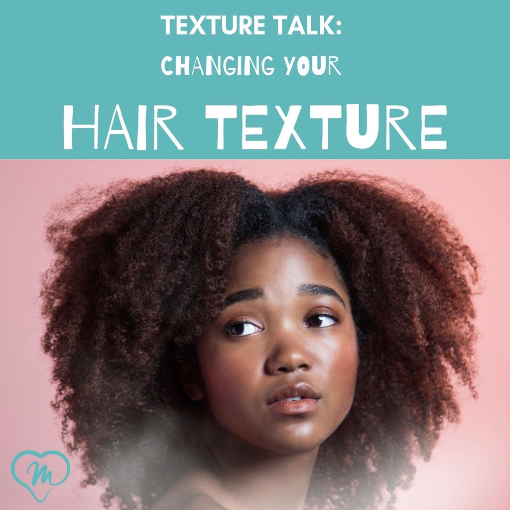 Do you want to change your hair texture?