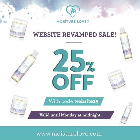 Moisture Love 25% off sale