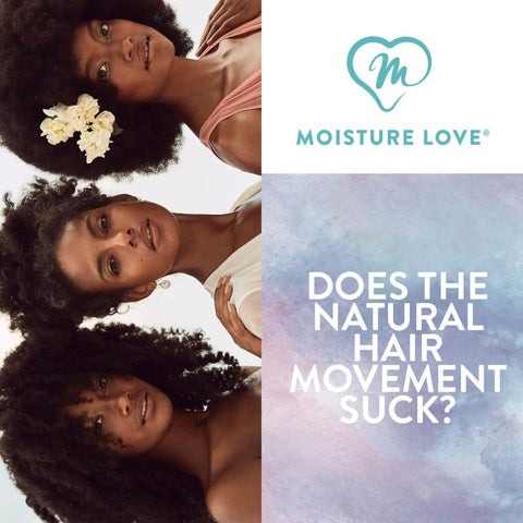 Does the natural hair movement suck